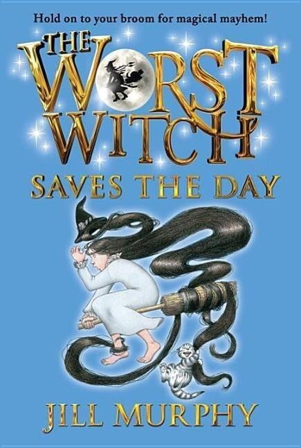 The Worst Witch Saves the Day als Taschenbuch
