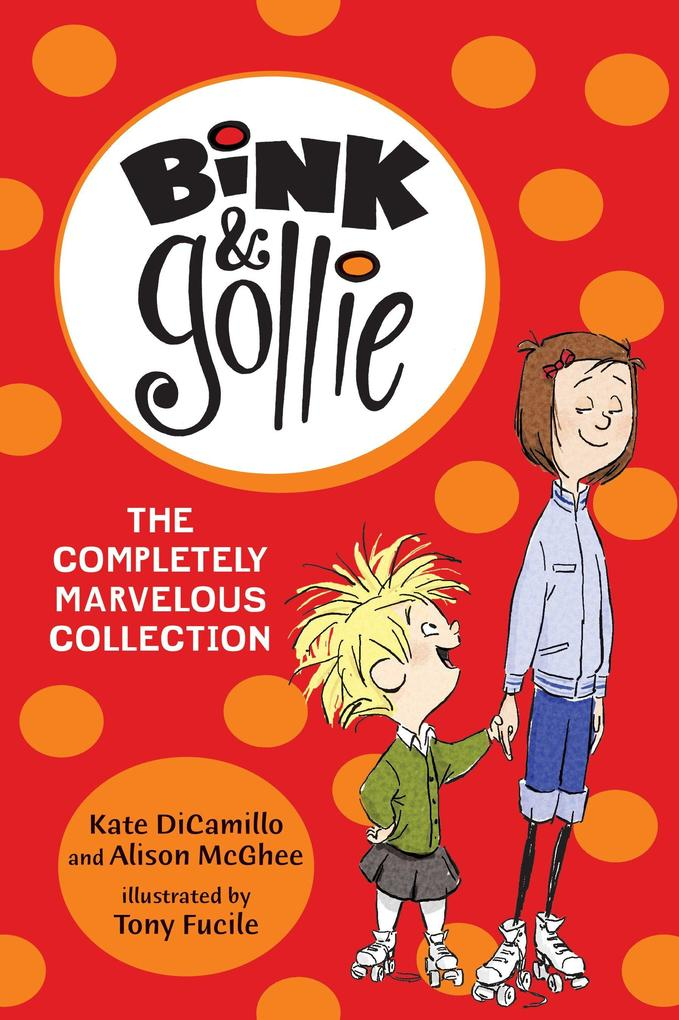 Bink and Gollie: The Completely Marvelous Collection als Taschenbuch