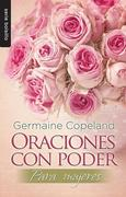 Oraciones Con Poder Para Mujeres = Prayers with Power for Women