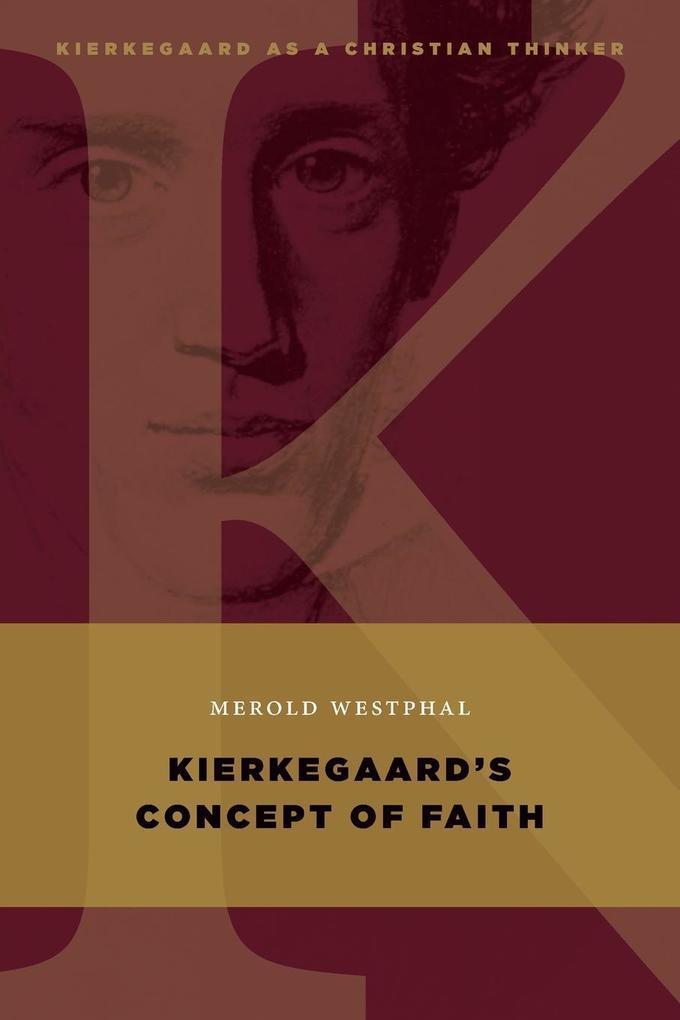 Kierkegaard's Concept of Faith als Taschenbuch