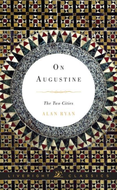 On Augustine: The Two Cities als Buch (gebunden)