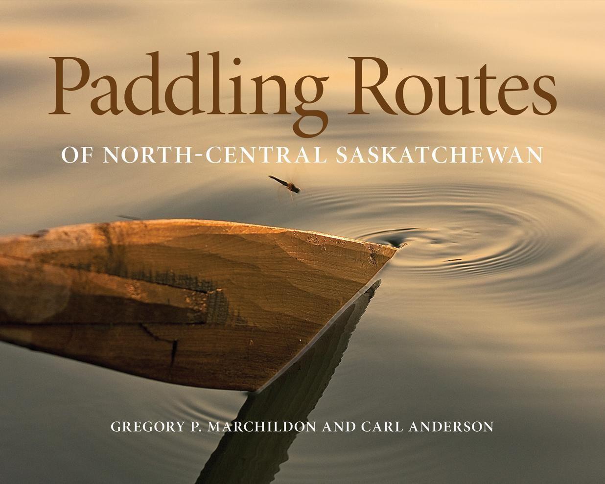 Paddling Routes of North-Central Saskatchewan als Taschenbuch