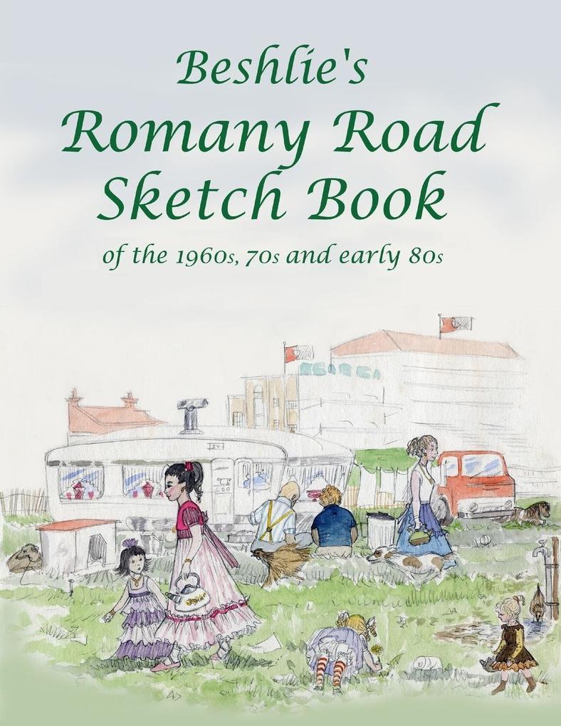 Beshlie's Romany Road Sketch Book als Taschenbuch
