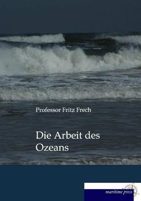 Die Arbeit des Ozeans als Buch (gebunden)
