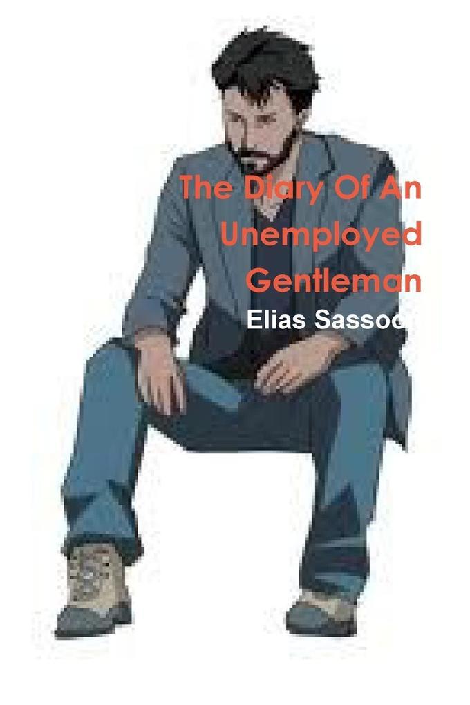 The Diary of an Unemployed Gentleman als Taschenbuch