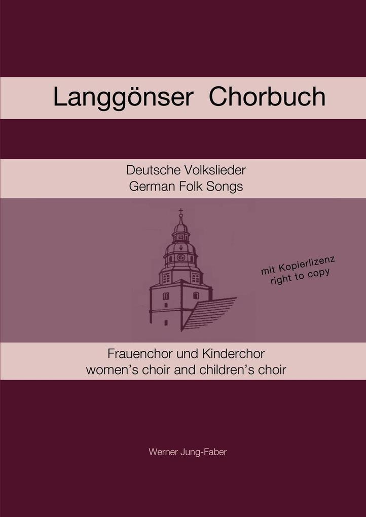 LanggSnser Chorbuch fYr Kinder- und Frauenchor als Taschenbuch