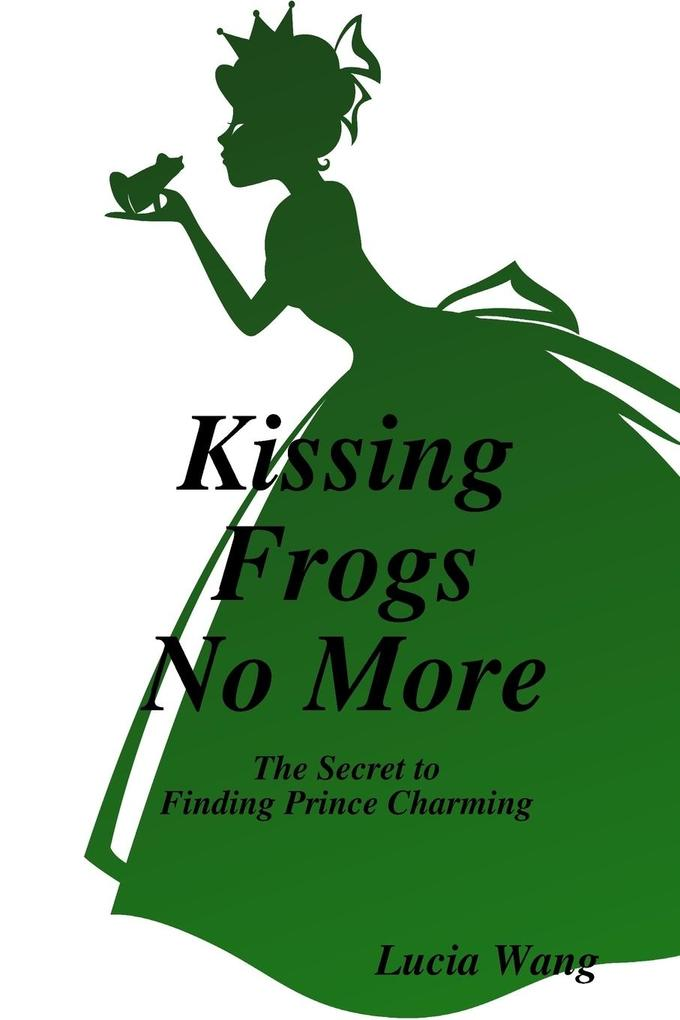 Kissing Frogs No More als Taschenbuch