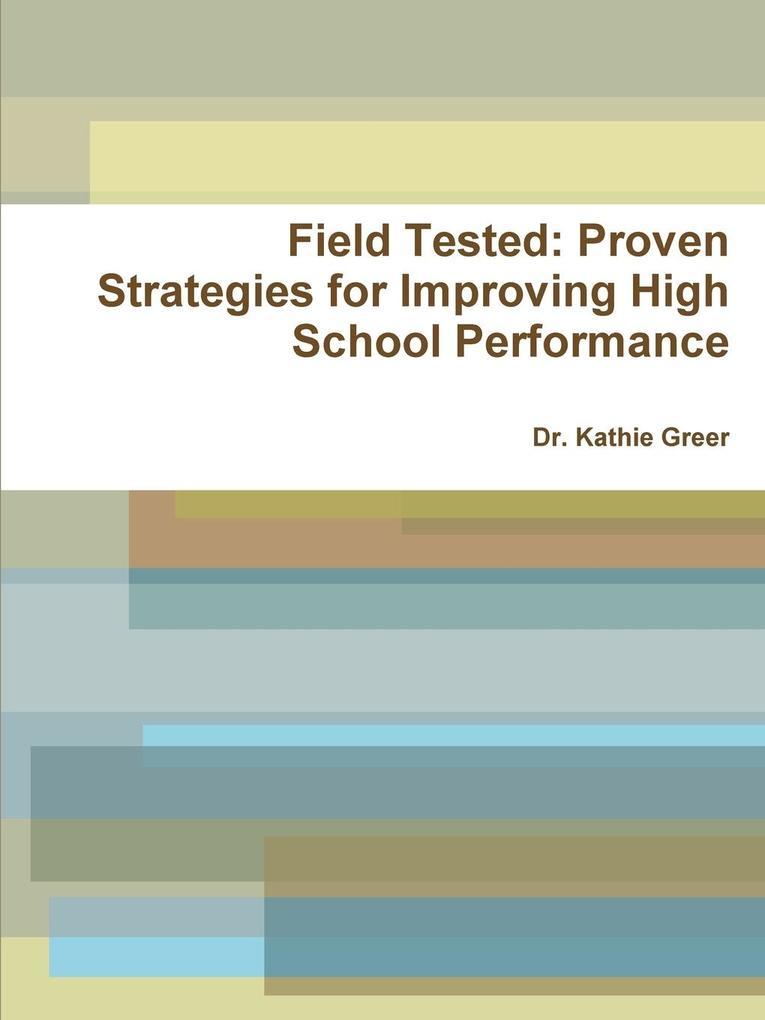 Field Tested als Taschenbuch von Kathie Greer