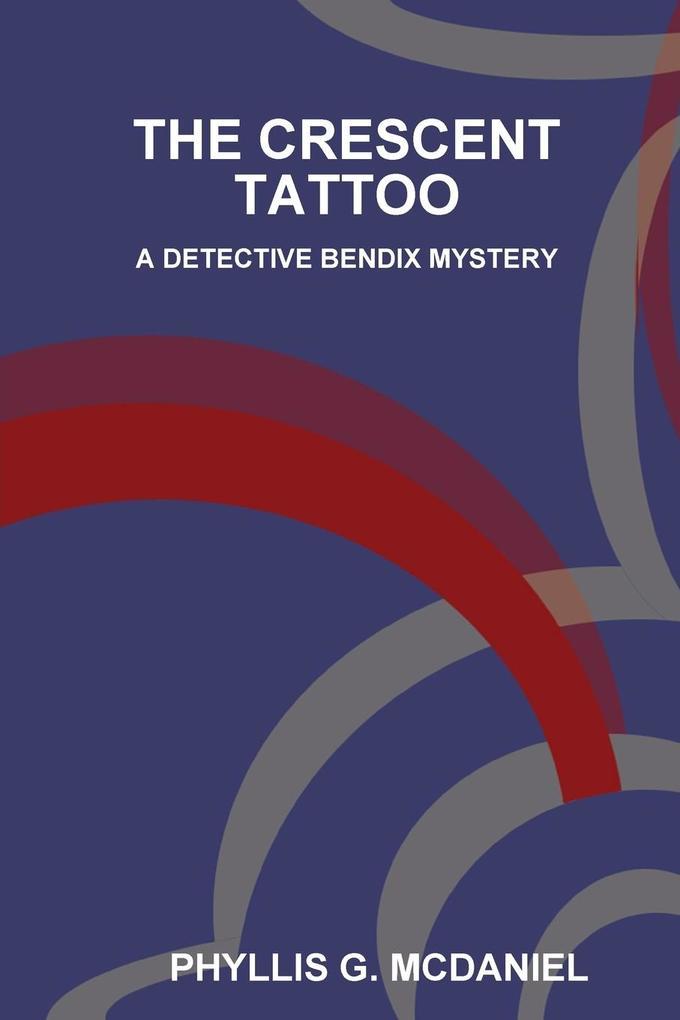 The Crescent Tattoo als Taschenbuch