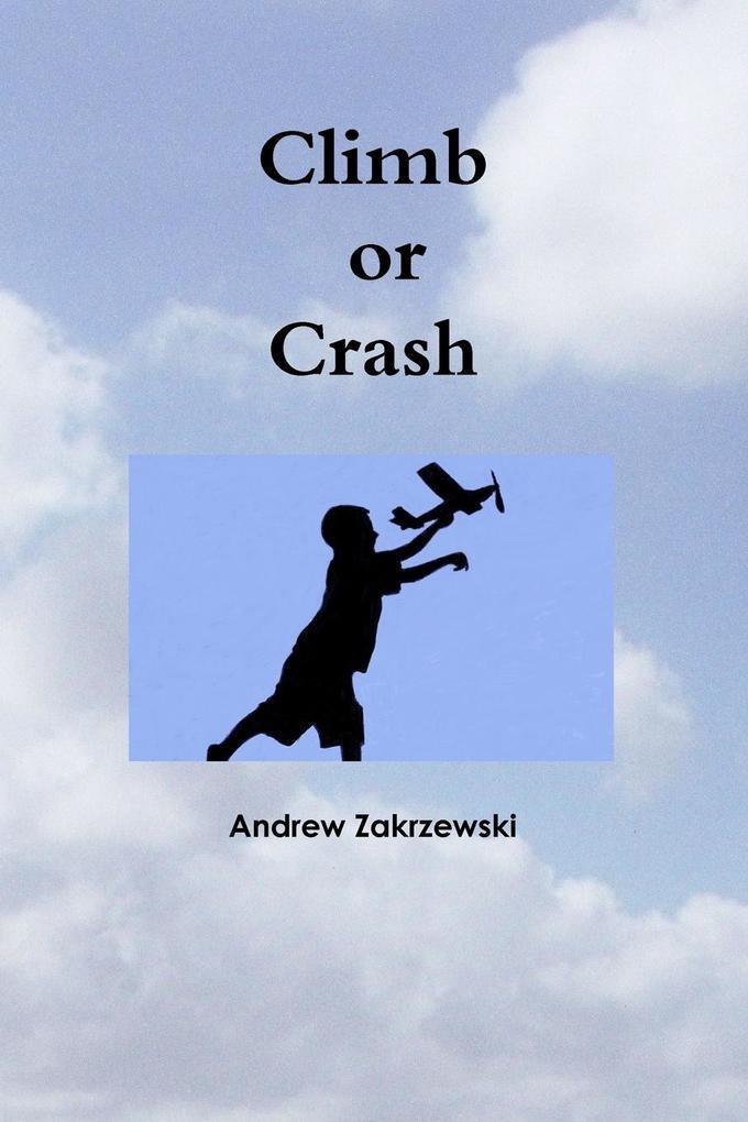 Climb or Crash als Taschenbuch