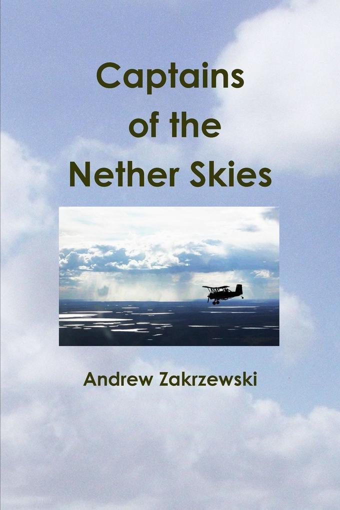 Captains of the Nether Skies als Taschenbuch