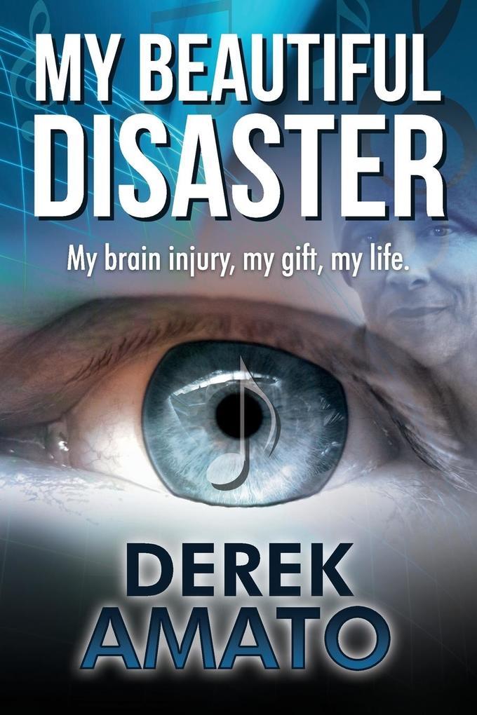 My Beautiful Disaster als Taschenbuch