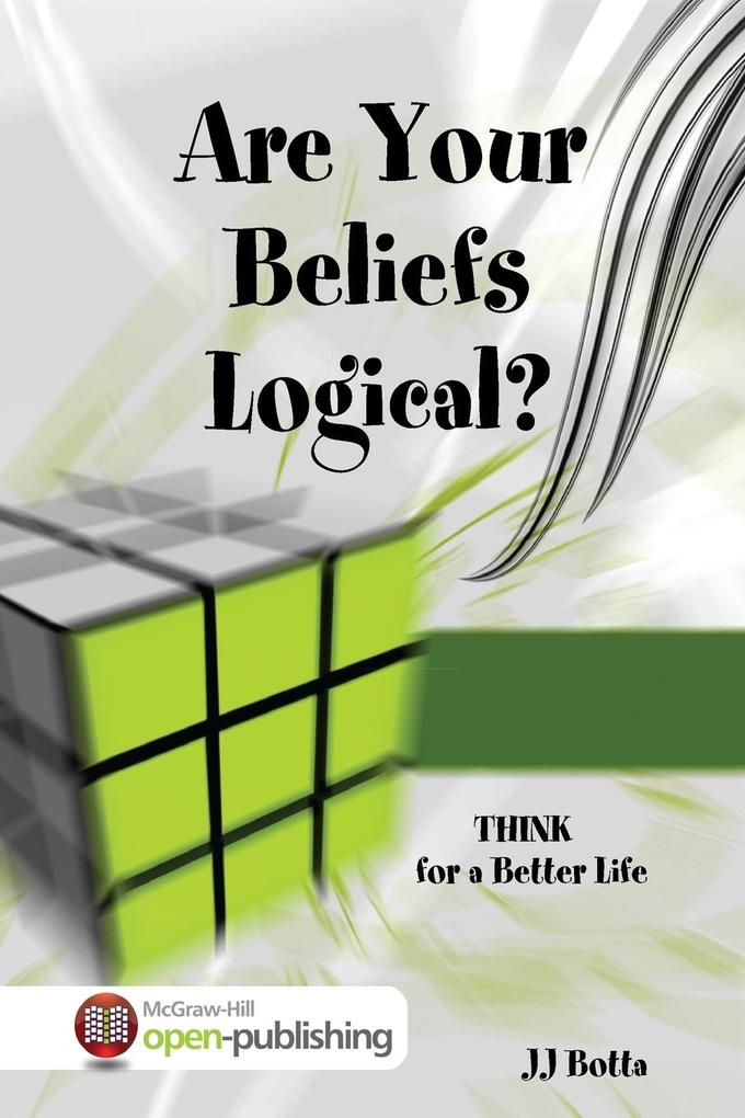 Are Your Beliefs Logical? Think for a Better Life als Taschenbuch