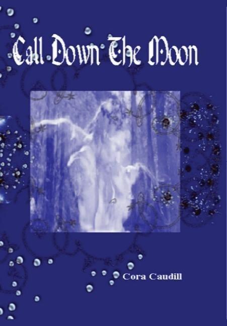 Call Down the Moon als Buch (gebunden)