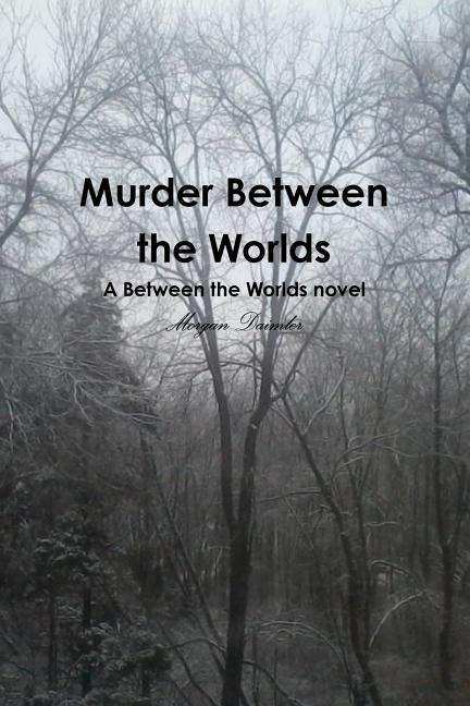 Murder Between the Worlds als Taschenbuch