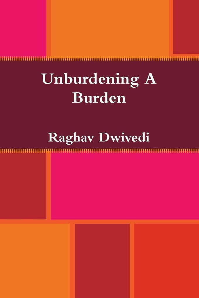 Unburdening a Burden als Taschenbuch