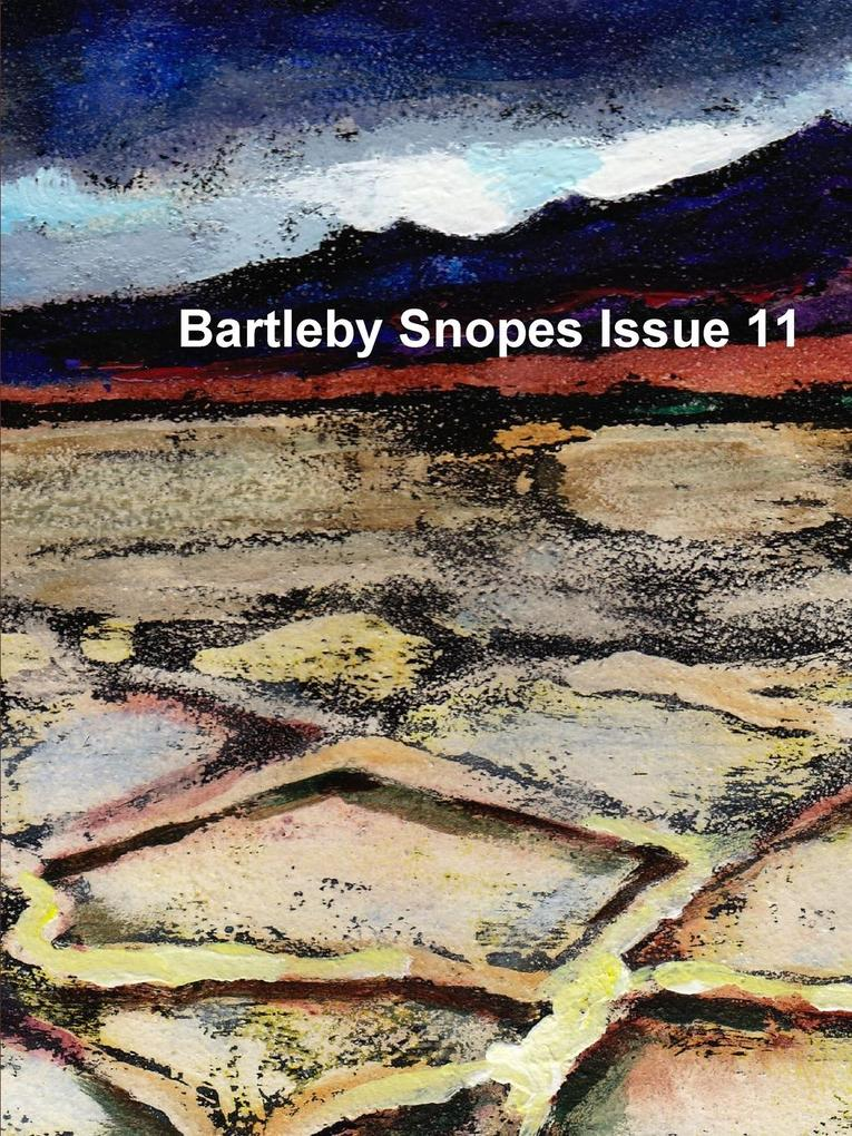 Bartleby Snopes Issue 11 als Taschenbuch