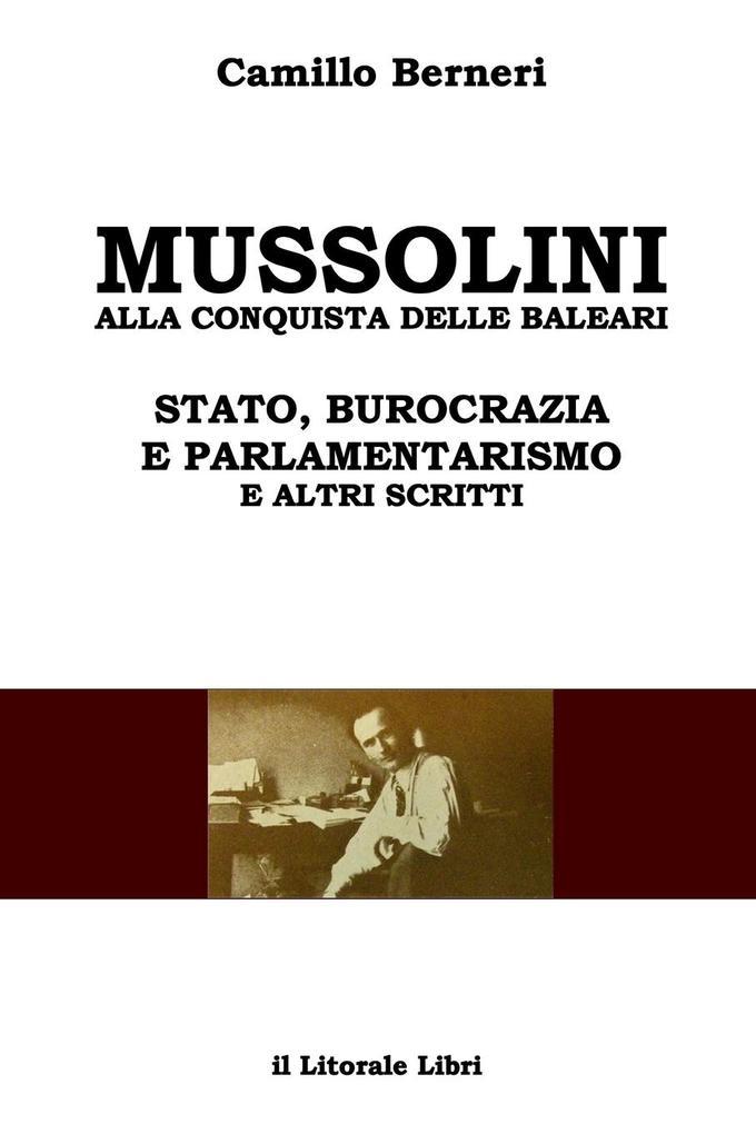 Mussolini alla conquista delle Baleari e altri scritti als Taschenbuch