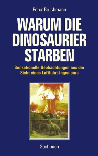 Warum die Dinosaurier starben als Buch (kartoniert)