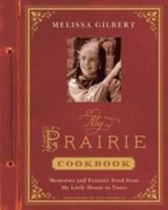 My Prairie Cookbook als Buch (gebunden)
