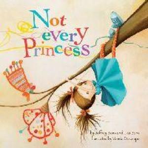 Not Every Princess als Buch (gebunden)