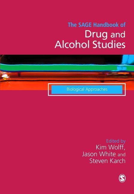 The SAGE Handbook of Drug & Alcohol Studies als Buch (gebunden)