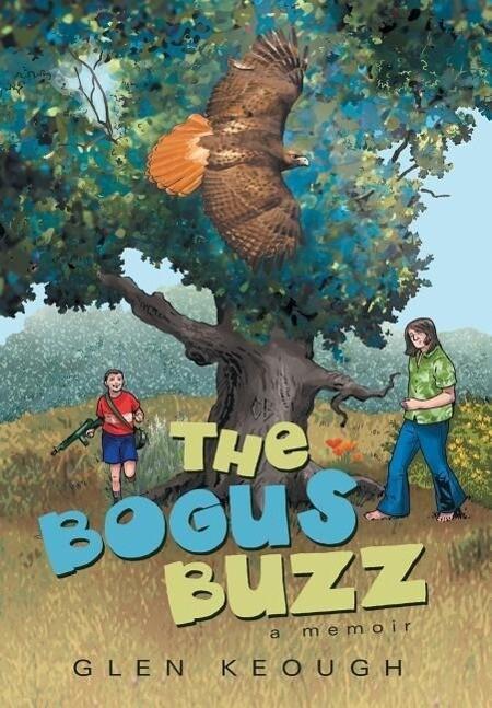 The Bogus Buzz als Buch von Glen Keough