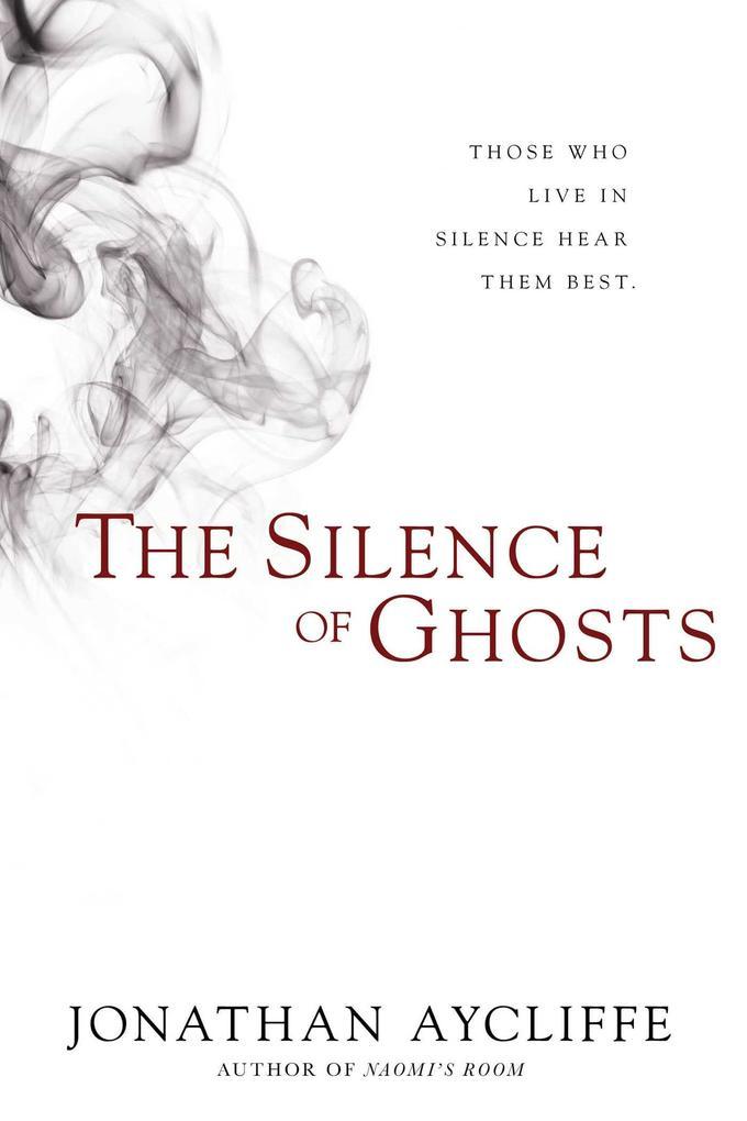 The Silence of Ghosts als Buch (gebunden)