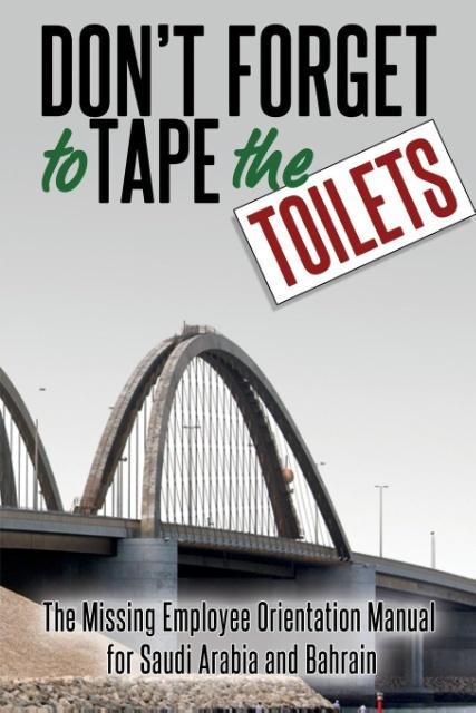 Don´t Forget to Tape the Toilets als Taschenbuc...