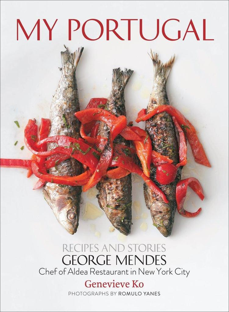 My Portugal: Recipes and Stories als Buch (gebunden)