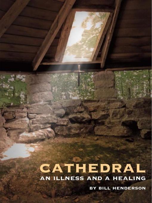 Cathedral: An Illness and a Healing als Buch (gebunden)