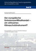 Der europäische Emissionszertifikathandel - ein wirksames Klimaschutzinstrument?