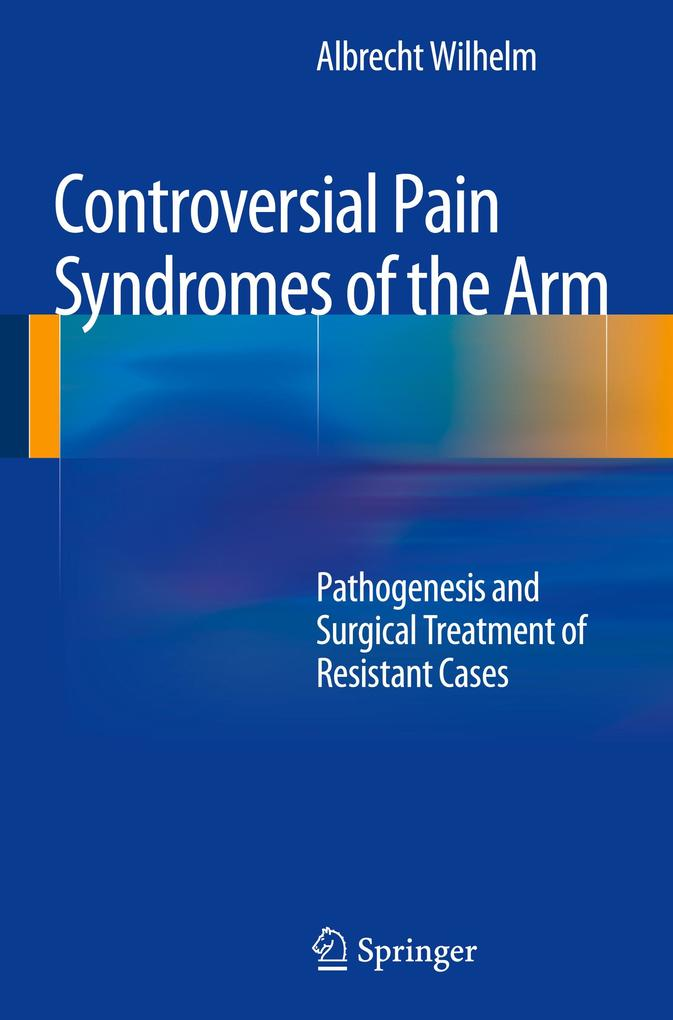 Controversial Pain Syndromes of the Arm als Buc...