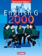 English G 2000. Ausgabe Bayern. Band 1