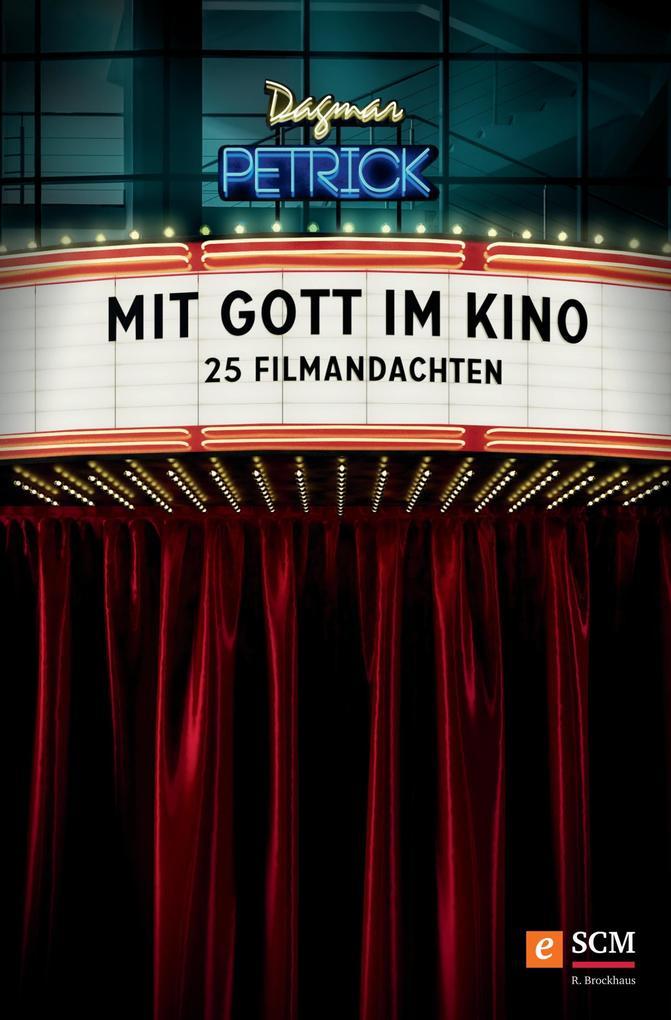 Mit Gott im Kino als eBook Download von Dagmar ...