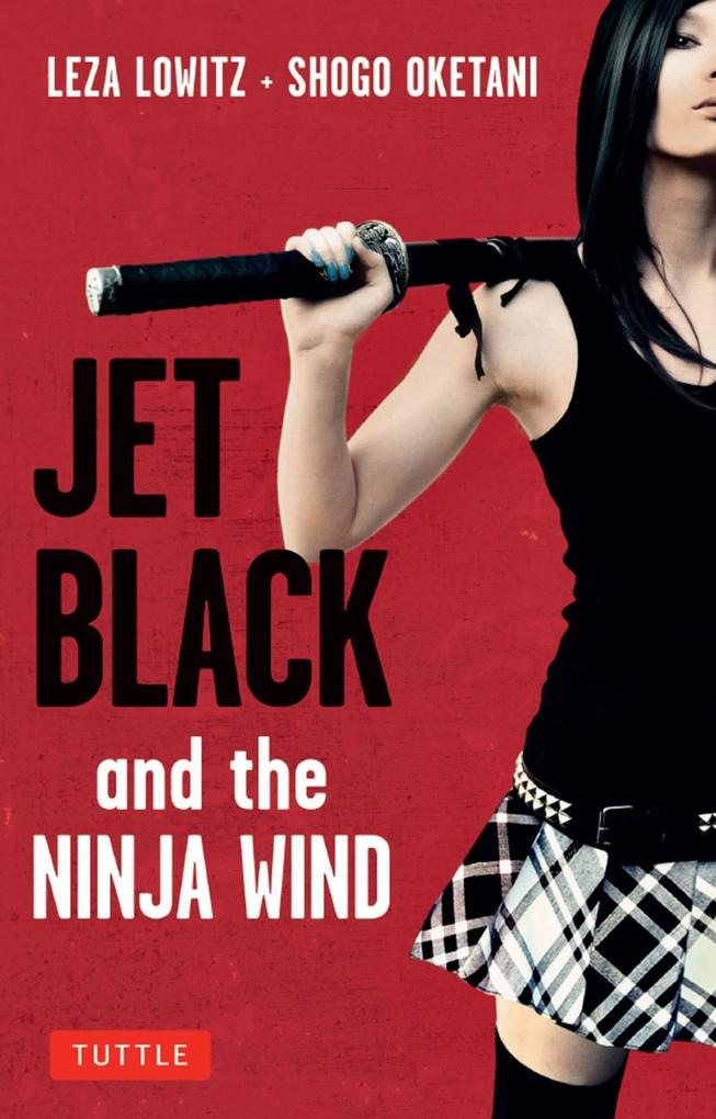 Jet Black and the Ninja Wind als eBook epub