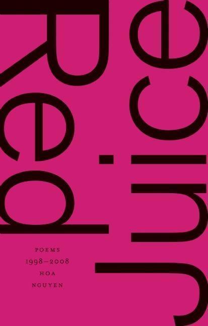 Red Juice: Poems 1998-2008 als Buch (gebunden)