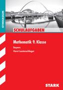 Schulaufgaben Gymnasium - Mathematik 9. Klasse