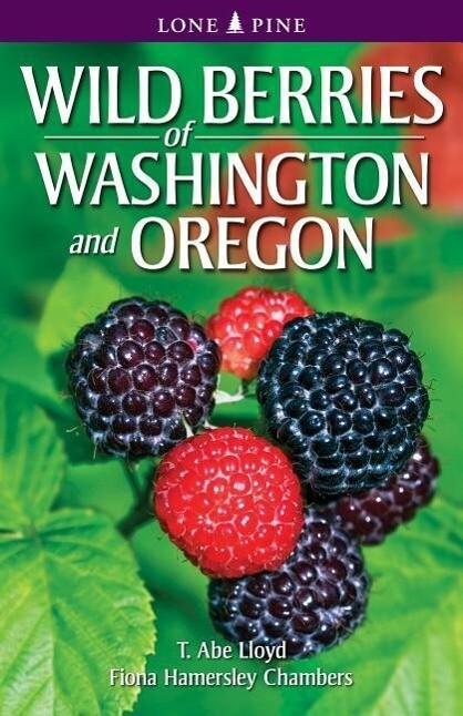 Wild Berries of Washington and Oregon als Taschenbuch
