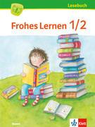 Frohes Lernen Lesebuch. Schülerbuch 1./2. Schuljahr