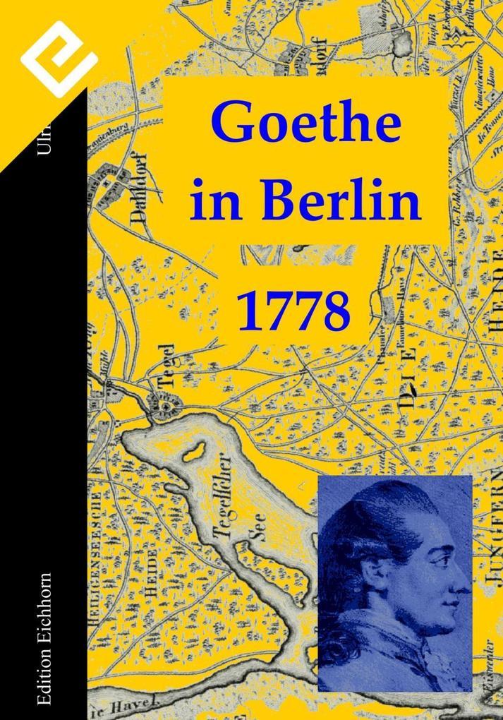 Goethe in Berlin als eBook Download von Ulrike ...