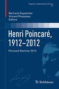 Henri Poincaré, 1912-2012