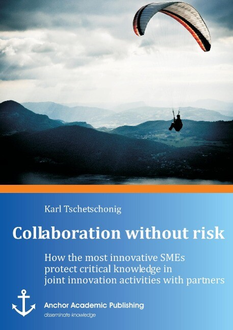 Collaboration without risk: How the most innova...