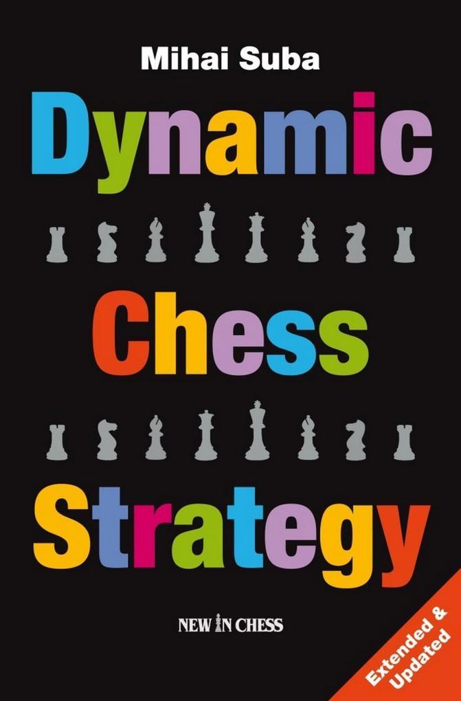 Dynamic Chess Strategy als eBook Download von M...