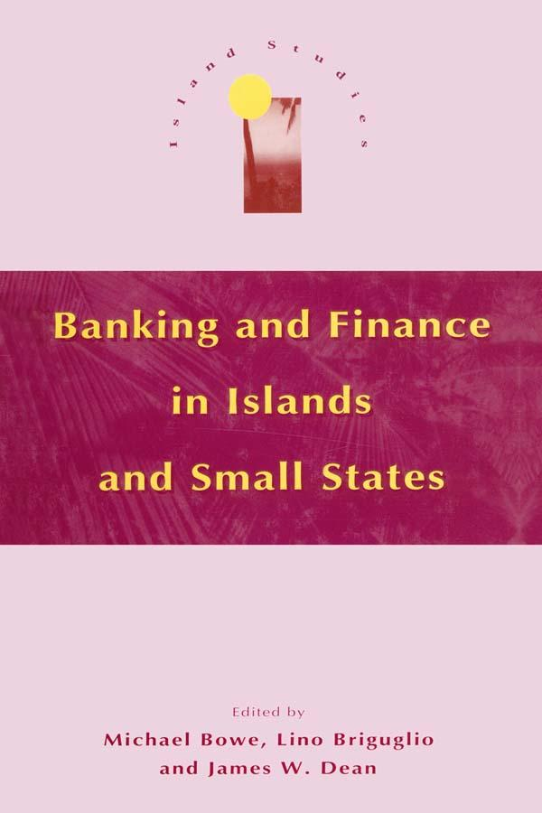 Banking and Finance in Islands and Small States...