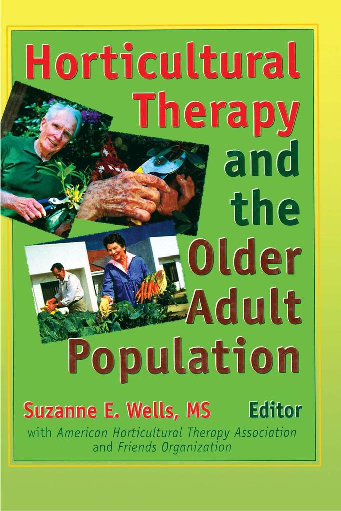 Horticultural Therapy and the Older Adult Population als eBook pdf