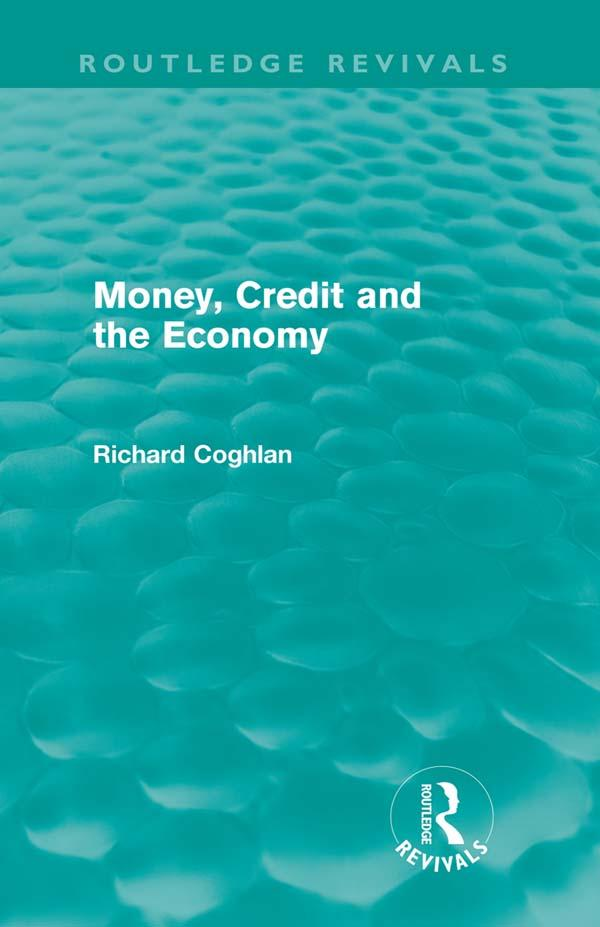 Money, Credit and the Economy (Routledge Revivals) als eBook epub