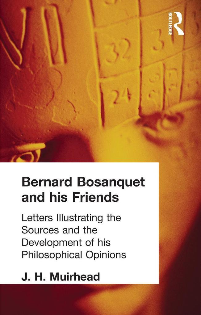 Bernard Bosanquet and his Friends als eBook epub
