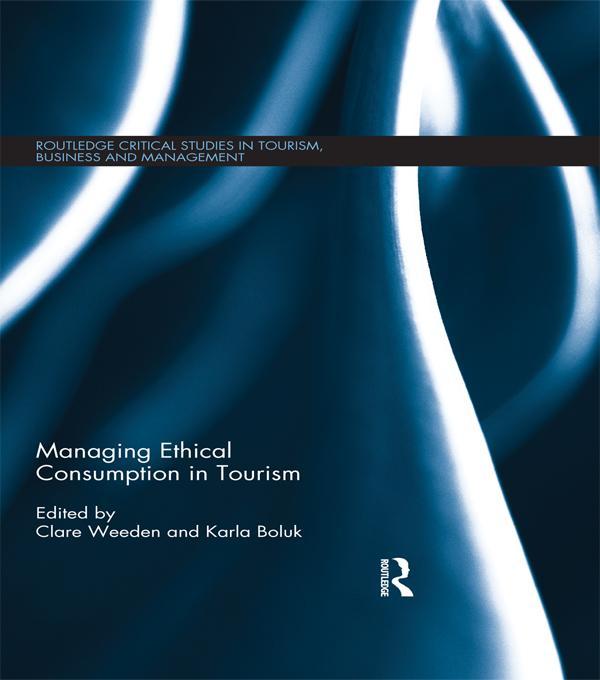 Managing Ethical Consumption in Tourism als eBook epub