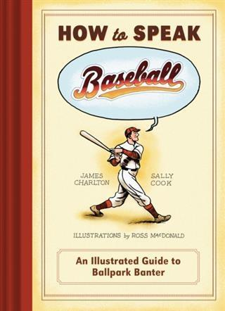 How to Speak Baseball als eBook pdf